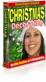Thumbnail Christmas Decorating Made Easy - With Master Resale Rights
