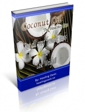 Thumbnail Coconut Oil - The Healthy Fat - With Private Label Rights