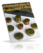 Thumbnail A Beginner 's Guide to Collecting Coins - With Master Resale Rights