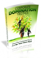 Thumbnail Corporate Domination Tactics - With Master Resale Rights