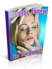 Thumbnail Cosmetic Surgery, Are You Ready? - With Private Label Rights