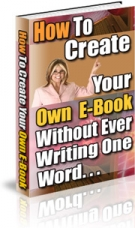 Thumbnail How To Create Your Own E-Book - With Resell Rights