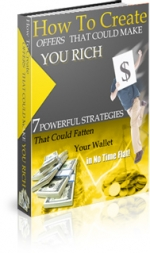 Thumbnail How To Create Offers That Could Make You Rich - With Master Resale Rights