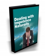 Thumbnail Dealing With Impotence Naturally - With Master Resale Rights