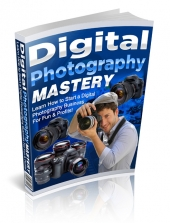 Thumbnail Digital Photography Mastery - With Master Resell Rights