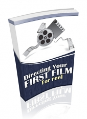 Thumbnail Directing Your First Film, For Reel With Private Label Rights
