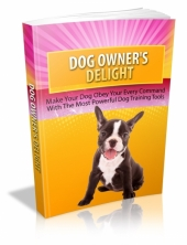 Thumbnail Dog Owners Delight - With Master Resell Rights