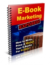 Thumbnail E-Book Marketing Exposed - With Private Label Rights