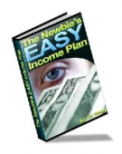 Thumbnail The Newbie's Easy Income Plan - With Master Resell Rights