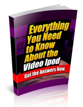 Thumbnail Everything You Need To Know About The Video iPod - With Private Label Rights