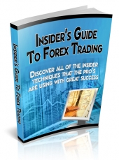 Thumbnail Insider's Guide To Forex Trading - With Private Label Rights