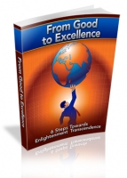 Thumbnail From Good To Excellence - With Master Resale Rights