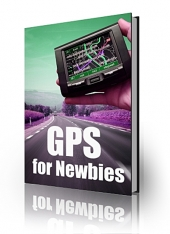Thumbnail GPS For Newbies - With Private Label Rights