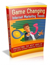 Thumbnail Game Changing Internet Marketing Trends - With Master Resell Rights
