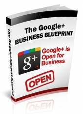 Thumbnail The Google+ Business Blueprint - With Private Label Rights
