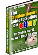 Thumbnail The Complete Moron's Guide to Selling on eBay - With Master Resale Rights