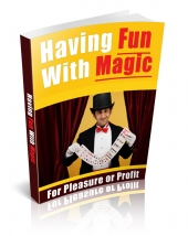 Thumbnail Having Fun With Magic - With Private Label Rights