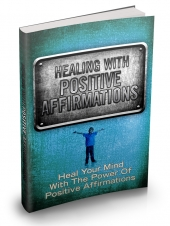 Thumbnail Healing With Positive Affirmations - With Master Resale Rights