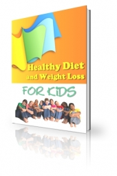 Thumbnail Healthy Diet And Weight Loss For Kids - With Private Label Rights