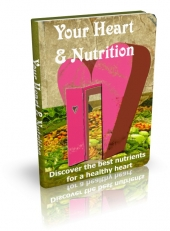 Thumbnail Your Heart & Nutrition - With Private Label Rights
