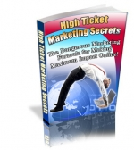Thumbnail High Ticket Marketing Secrets - With Private Label Rights