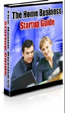 Thumbnail The Home Business Startup Guide - With Master Resale Rights