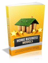 Thumbnail Home Business Models - With Master Resell Rights