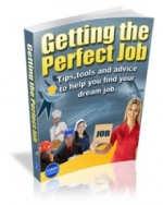 Thumbnail Getting The Perfect Job - With Master Resale Rights