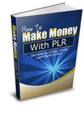 Thumbnail How To Make Money With PLR - With Resale Rights