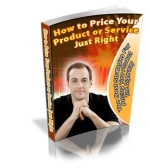 Thumbnail How To Price Your Product or Service Just Right - With Private Label Rights