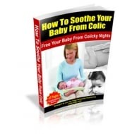 Thumbnail How To Soothe Your Baby From Colic With Master Resale Rights