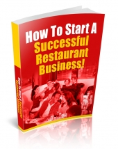 Thumbnail How To Start A Successful Restaurant Business - With Private Label Rights