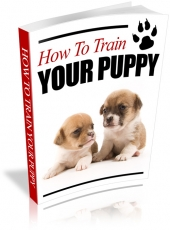 Thumbnail How To Train Your Puppy - With Private Label Rights