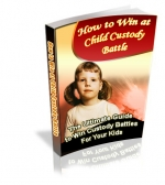 Thumbnail How To Win At Child Custody Battle - With Private Label Rights