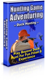 Thumbnail Hunting Game Adventuring : Duck Hunting - With Private Label Rights