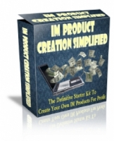 Thumbnail IM Product Creation Simplified - With Master Resale Rights