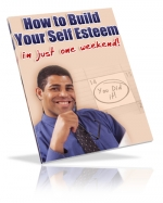 Thumbnail How To Build Your Self Esteem - With Master Resale Rights