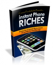 Thumbnail Instant Phone Riches - With Master Resale Rights