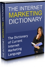 Thumbnail The Internet Marketing Dictionary - With Master Resale Rights