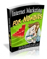 Thumbnail Internet Marketing For Newbies - With Master Resale Rights