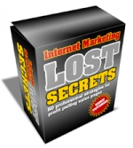 Thumbnail Internet Marketing Lost Secrets - With Master Resale Rights