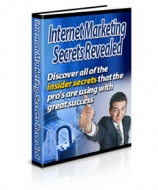 Thumbnail Internet Marketing Secrets Revealed - With Private Label Rights