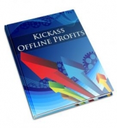 Thumbnail Kickass Offline Profits - With Private Label Rights