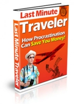 Thumbnail Last Minute Traveler - With Private Label Rights