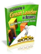 Thumbnail Becoming a Great Leader in Business - With Master Resell Rights