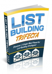 Thumbnail List Building Trifecta - With Private Label Rights