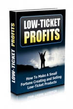 Thumbnail Low-Ticket Profits - With Master Resale Rights