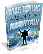 Thumbnail Mastering the Adwords Cash Mountain - With Master Resale Rights