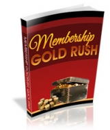 Thumbnail Membership Gold Rush - With Private Label Rights