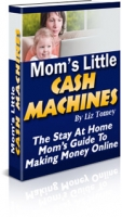 Thumbnail Mom's Little Cash Machines - With Master Resale Rights